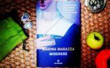 Miserere: il romanzo di Marazza è uno straordinario omaggio alle donne