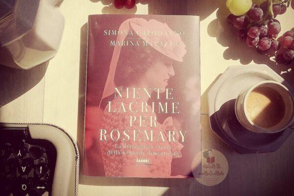 Niente Lacrime per Rosemary, la storia segreta della sorella di JFK